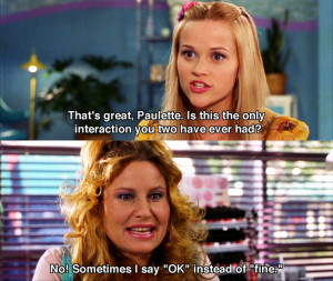 Legally Blonde - Movie Quotes #legallyblonde #legallyblondequotes