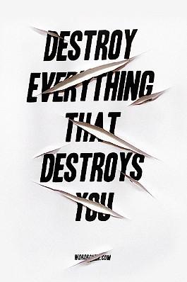 Destroy - quotes Photo