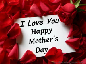 mothers, day, love, quotes, wishes, quote
