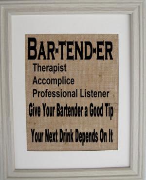 Bartender Sayings Wall art, sayings,