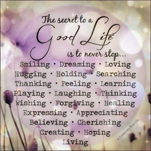 the-secret-of-a-good-life-quotes-sayings-pictures.jpg