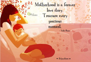 Motherhood is a forever love story. Treasure every precious moment. # ...