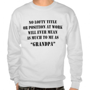 Grandpa Quotes From Granddaughter http://www.zazzle.ca/new_grandpa ...