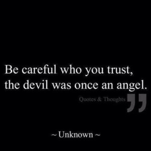 Devil was once an angel...