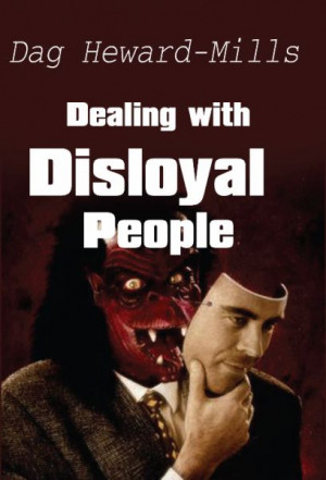 Dealing with Disloyal People (BK018) - Dag Heward-Mills Online Store