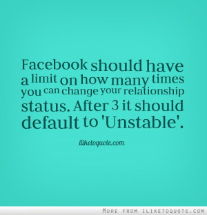 ... your relationship status. After 3 it should default to 'Unstable