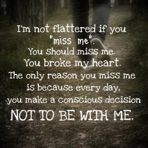If You Miss Me – Break up Quote
