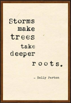 Storms make trees take deeper roots #strength #power