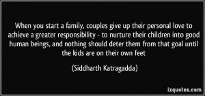 When you start a family, couples give up their personal love to ...
