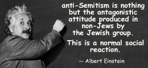 ... but the antagonistic attitudeproduced in non-Jews by the Jewish group