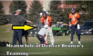 Meanwhile At Denver Bronco's Training