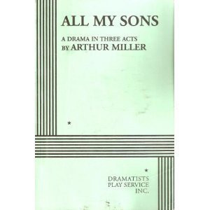 "Start by marking ""All my sons: Drama in three acts"" as Want to ..."