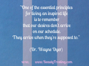 BFQOD: Our desires don't arrive on our schedule...