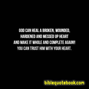 Can God Heal A Broken Heart Quotes