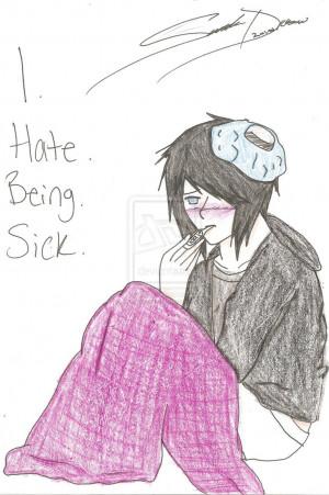 Hate. Being. Sick. by kawaiiwolves