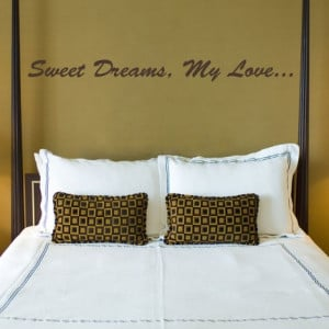 Sweet Dreams My Love - Vinyl Wall Decal Quote