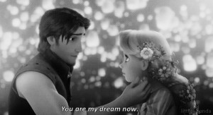 quote tangled Rapunzel Flynn Rider my dream you are my dream now