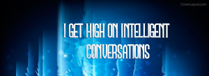 Get High On Intelligent Conversations Facebook Cover Layout