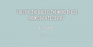 quote-Billy-Sunday-i-believe-the-bible-is-the-word-170672.png