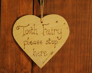 Tooth fairy sign, heart sign, woode n door hanger, 'Tooth Fairy Please ...