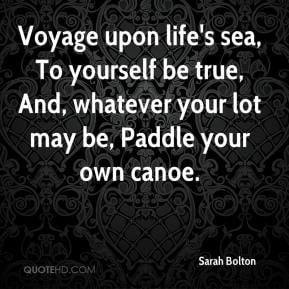 Paddle Your Own Canoe Quote