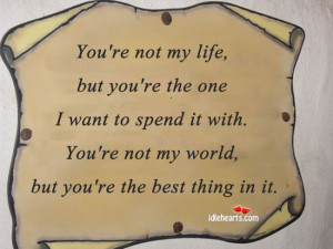 You're Not In My Life, But You're The One I Want To…