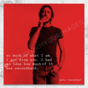 Who pete townshend quote 3 square wall art