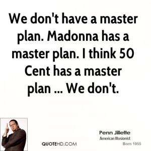 Master Plan Quotes