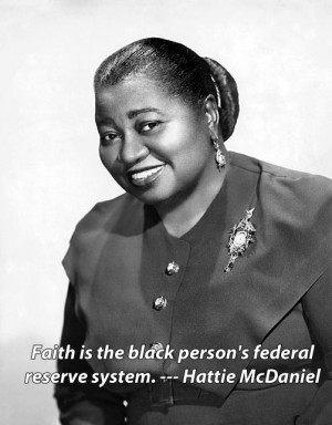Hattie McDaniel—-the first African-American to win an Academy Award.