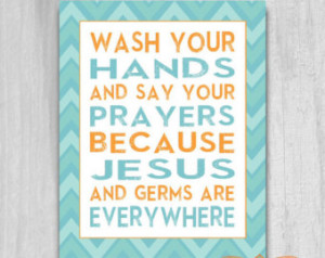 INSTANT DOWNLOAD Wash Your Hands Sa y Your Prayers PRINTABLE diy 8x10 ...