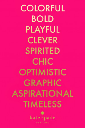 Go Back > Images For > Kate Spade Quotes