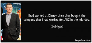 More Bob Iger Quotes