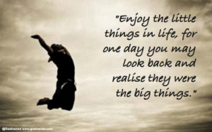 believe that in life little things do matter whether its