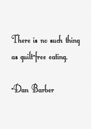 """There is no such thing as guilt-free eating."""""""