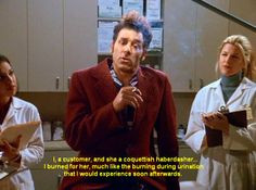 Seinfeld quote - Kramer acts out his symptoms for med students, 'The ...