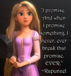 ... something I never ever break that promise. EVER.
