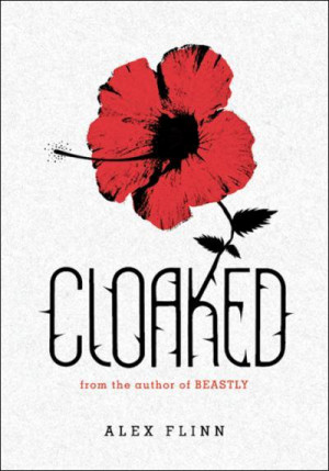 Cloaked by Alex Flinn Review