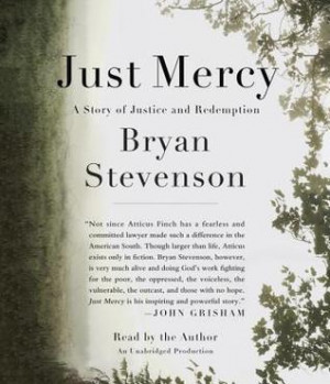 Just Mercy a story of justice and redemption Amazonco