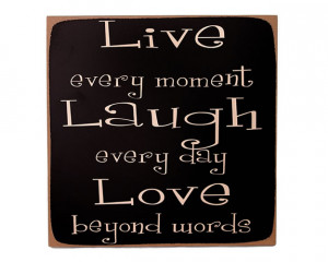 Live Laugh Love Quotes And Sayings