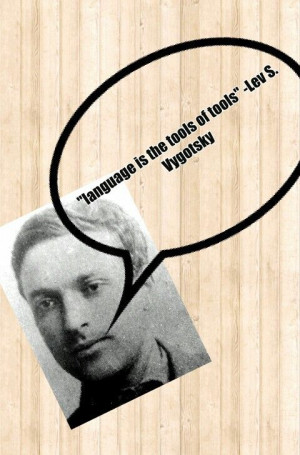 Quote by vygotsky https://www.goodreads.com/author/quotes/426908.Lev_S ...