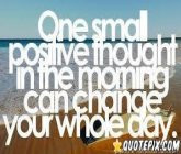 Positive Thougth Can Change The Day
