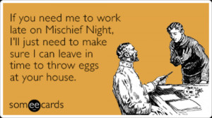 mischief-night-work-boss-egg-house-halloween-ecards-someecards
