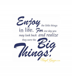 Home > Bedroom > Enjoy the little things in life - Wall Quote