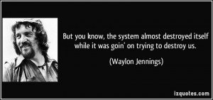 More Waylon Jennings Quotes