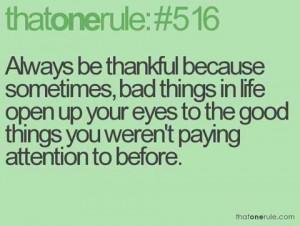 Always be thankful...