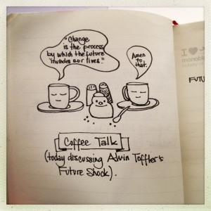 Monday Morning Coffee Quotes Coffee talk: alvin toffler
