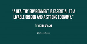 ... To A Liveable Oregan And A Strong Economy - Environment Quote