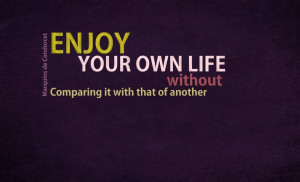 Enjoy Your Life Quotes Desktop Wallpaper Uploaded by mayur