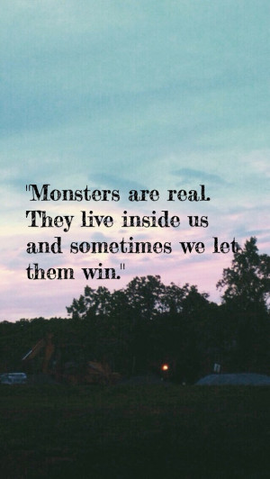 evil, life, monsters, people, quote, quotes, sad, sadness, true