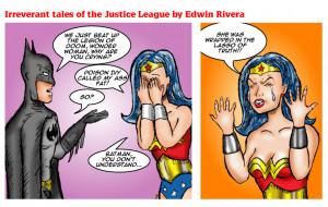 Batman learns why Wonder Women is upset…